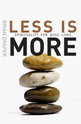 Less is More: Spirituality for busy lives - eBook