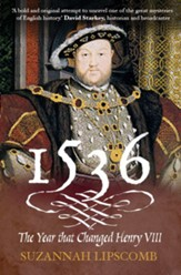 1536: The Year that Changed Henry VIII - eBook