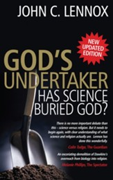 God's Undertaker: Has Science Buried God? - eBook