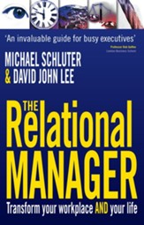 The Relational Manager: Transform your workplace and your life - eBook
