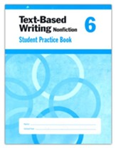 Text-Based Writing, Grade 6 Student  Workbook