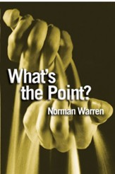 What's the point?: Finding Answers to Life's Questions - eBook