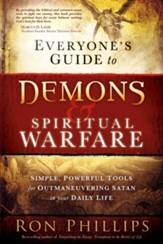 Everyone's Guide to Demons and Spiritual Warfare