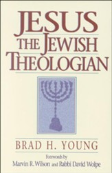 Jesus the Jewish Theologian - eBook
