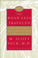 The Road Less Traveled: A New Psychology of Love, Traditional Values and Spiritual Growth, 25th Anniversary Edition