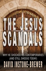 The Jesus Scandals: Why he shocked his contemporaries (and still shocks today) - eBook
