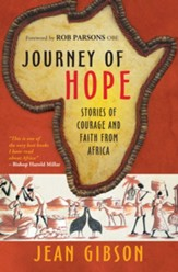 Journey of Hope: Gripping stories of courage and faith from Africa - eBook