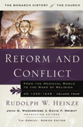 Reform and Conflict: From the Medieval World to the Wars of Religion, AD 1350-1648, Volume Four - eBook