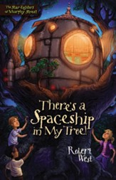 There's a Spaceship in My Tree! - eBook