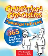 Christian Crackers Through the Year: 365 jokes to lighten your day - eBook