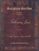 Scripture Scribes: Following Jesus  with Scripture, Song & Art