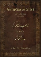 Scripture Scribes: Bought with a  Price