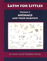 Latin for Littles, Animals and Their  Habitats 2