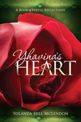 Yhavina's Heart: A Book of Poetic Reflections