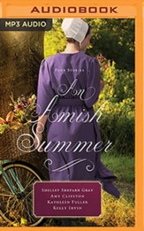 An Amish Summer: Four Stories, Unabridged Audiobook on MP3-CD