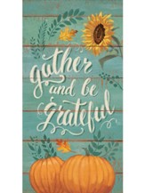 Gather and Be Grateful Buddy Insert