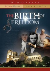The Birth of Freedom [Streaming Video Purchase]