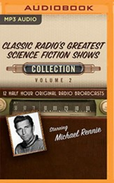 Classic Radio's Greatest Science Fiction Shows Collection, Volume 2 on MP3 CD (OTR)