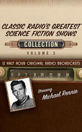 Classic Radio's Greatest Science Fiction Shows Collection, Volume 2 on CD (OTR)