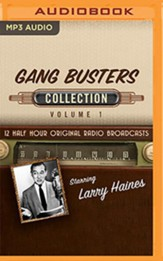 Gang Busters Collection, Volume 1 on MP3 CD (OTR)