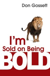 I'm Sold On Being Bold - eBook