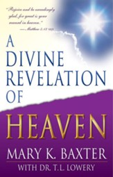A Divine Revelation of Heaven - eBook