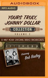 Yours Truly, Johnny Dollar Collection, Volume 2 on MP3 CD (OTR)