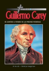 Héroes de la Fe: Guillermo Carey  (Heroes of the Faith: William Carey)