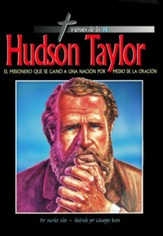 Héroes de la fe: Hudson Taylor    (Heroes of the Faith: Hudson Taylor)