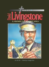 Héroes de la Fe: David Livingstone  (Heroes of the Faith: David Livingstone)