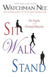 Sit, Walk, Stand: The Process of Christian Maturity - eBook