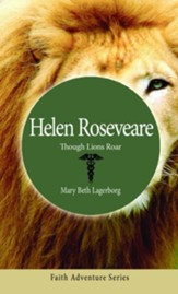 Helen Roseveare: Though Lions Roar - eBook