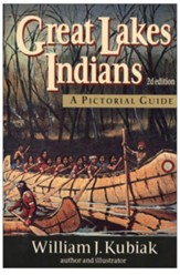 Great Lakes Indians: A Pictorial Guide - eBook