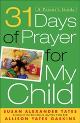 31 Days of Prayer for My Child: A Parent's Guide - eBook