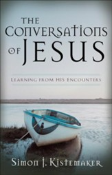 Conversations of Jesus, The: Learning from His Encounters - eBook
