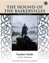 Hound of the Baskervilles Teacher Guide, Grades 9-12