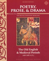 Poetry, Prose, & Drama Book 1: The Old English & Medieval Periods (2nd Edition)