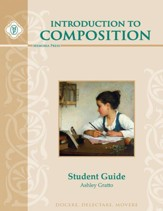 Introduction to Composition Student Guide, Third Edition