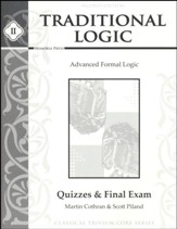 Traditional Logic II: Quizzes & Final Exam (2nd Edition)