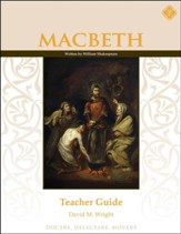 Macbeth Teacher Guide, Grades 9-12