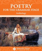 Poetry for the Grammar Stage Anthology (3rd Edition)