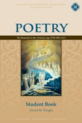 Poetry Book 3: The Romantic to the Victorian Age Student Guide (2nd Edition)