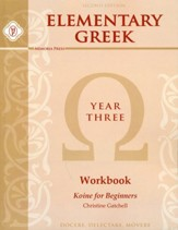 Elementary Greek: Year 3 Workbook, Second Edition