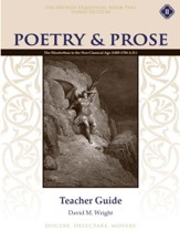 Poetry & Prose Book 2: The Elizabethan to the  Neoclassical Age Teacher Guide (3rd Edition)