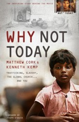 Why Not Today: Trafficking, Slavery, the Global Churchand You / New edition - eBook