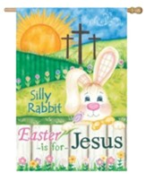 Silly Rabbit Easter is For Jesus Flag, Large