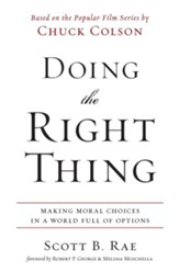 Doing the Right Thing: Making Moral Choices in a World Full of Options - eBook