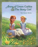 Anne of Green Gables and The Story Girl - eBook