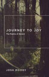 Journey to Joy: The Psalms of Ascent - eBook