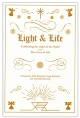 Light & Life, Choral Book